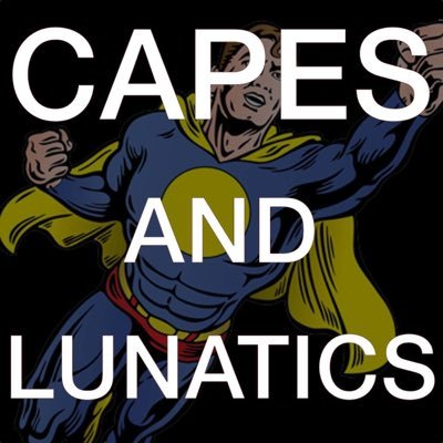 CAPES AND LUNATICS